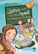 Cover-Bild zu Sophie und die Magie - Bio, Deutsch und Zauberei von Martin, Katharina