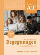 Cover-Bild zu Begegnungen Deutsch als Fremdsprache A2+, Teilband 1: Integriertes Kurs- und Arbeitsbuch von Buscha, Anne
