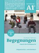 Cover-Bild zu Begegnungen Deutsch als Fremdsprache A1+, Teilband 1: Integriertes Kurs- und Arbeitsbuch von Buscha, Anne