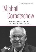 Cover-Bild zu Michail Gorbatschow (eBook) von Spöcker, Christoph