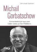 Cover-Bild zu Michail Gorbatschow von Spöcker, Christoph