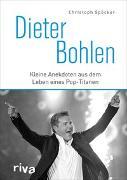 Cover-Bild zu Dieter Bohlen von Spöcker, Christoph