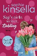 Cover-Bild zu Sag's nicht weiter, Liebling (eBook) von Kinsella, Sophie