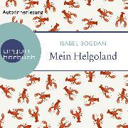 Cover-Bild zu Mein Helgoland (Ungekürzt) (Audio Download) von Bogdan, Isabel