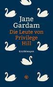 Cover-Bild zu Die Leute von Privilege Hill von Gardam, Jane