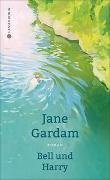 Cover-Bild zu Bell und Harry von Gardam, Jane