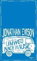 Cover-Bild zu Umweg nach Hause (eBook) von Evison, Jonathan