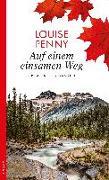 Cover-Bild zu Auf einem einsamen Weg von Penny, Louise