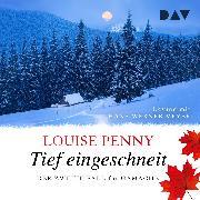 Cover-Bild zu Tief eingeschneit. Der zweite Fall für Gamache - ungekürzt (Audio Download) von Penny, Louise
