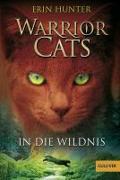 Cover-Bild zu Warrior Cats. In die Wildnis von Hunter, Erin