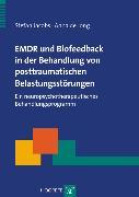 Cover-Bild zu EMDR und Biofeedback in der Behandlung von posttraumatischen Belastungsstörungen (eBook) von Jacobs, Stefan