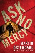Cover-Bild zu Ask No Mercy von Osterdahl, Martin