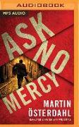 Cover-Bild zu Ask No Mercy von Österdahl, Martin