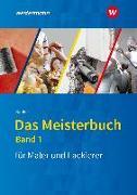 Cover-Bild zu Das Meisterbuch für Maler und Lackierer 01 von Bablick, Michael