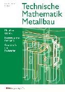 Cover-Bild zu Technische Mathematik Metallbautechnik und Konstruktionsmechanik. Grundstufe und Fachstufen. Schülerband von Heide, Nils von der