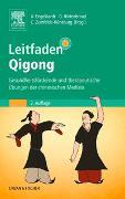 Cover-Bild zu Leitfaden Qigong von Engelhardt-Leeb, Ute (Hrsg.)