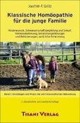Cover-Bild zu Klassische Homöopathie für die junge Familie Bd. 1 von Grätz, Joachim F.