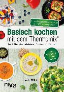 Cover-Bild zu Basisch kochen mit dem Thermomix® (eBook) von Muliar, Doris