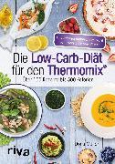 Cover-Bild zu Die Low-Carb-Diät für den Thermomix® (eBook) von Muliar, Doris