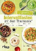 Cover-Bild zu Intervallfasten mit dem Thermomix® (eBook) von Muliar, Doris