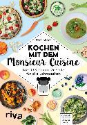 Cover-Bild zu Kochen mit dem Monsieur Cuisine (eBook) von Muliar, Doris
