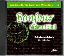 Cover-Bild zu Bonjour Madame Fidimii CD von Maurer-Früh, Sarah