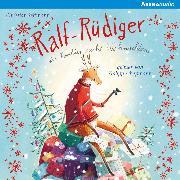 Cover-Bild zu Ralf Rüdiger. Ein Rentier sucht Weihnachten (Audio Download) von Seltmann, Christian