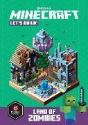 Cover-Bild zu Minecraft: Let's Build! Land of Zombies von Mojang Ab
