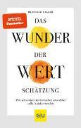 Cover-Bild zu Das Wunder der Wertschätzung von Haller, Reinhard