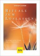 Cover-Bild zu Rituale zum Loslassen von Limmer, Stefan