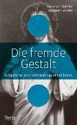 Cover-Bild zu Die fremde Gestalt (eBook) von Lehofer, Michael