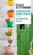 Cover-Bild zu Gebrauchsanweisung für die griechischen Inseln von Bettermann, Stella