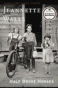 Cover-Bild zu Half Broke Horses (eBook) von Walls, Jeannette