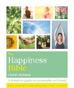Cover-Bild zu The Happiness Bible von Rickman, Cheryl