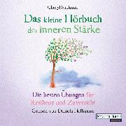 Cover-Bild zu Das kleine Hör-Buch der inneren Stärke (Audio Download) von Rickman, Cheryl