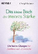 Cover-Bild zu Das kleine Buch der inneren Stärke (eBook) von Rickman, Cheryl