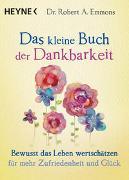 Cover-Bild zu Das kleine Buch der Dankbarkeit von Emmons, Robert A.