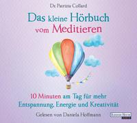 Cover-Bild zu Das kleine Hör-Buch vom Meditieren von Collard, Patrizia
