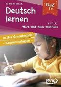 Cover-Bild zu DaZ fit: Deutsch lernen mit der Wort-Bild-Satz-Methode in der Grundschule - Kopiervorlagen von Linnek, Katharina