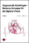Cover-Bild zu Angewandte Kardiologie - Moderne Konzepte für die tägliche Praxis (eBook) von Späh, Friedhelm