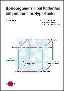 Cover-Bild zu Spiroergometrie bei Patienten mit pulmonaler Hypertonie (eBook) von Faehling, Martin