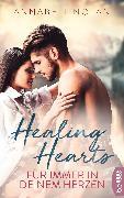 Cover-Bild zu Nolan, Annabell: Healing Hearts - Für immer in deinem Herzen (eBook)