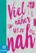 Cover-Bild zu Viel näher als zu nah (eBook) von Kirchner, Angela