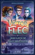 Cover-Bild zu Victor Flec - Jagd durch die Stadt der Geister von Kirchner, Angela