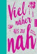 Cover-Bild zu Viel näher als zu nah von Kirchner, Angela