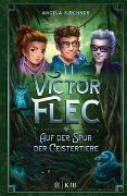 Cover-Bild zu Victor Flec - Auf der Spur der Geistertiere von Kirchner, Angela