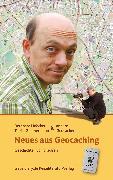 Cover-Bild zu Neues aus Geocaching (eBook) von Hoecker, Bernhard