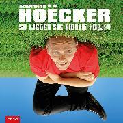 Cover-Bild zu So liegen Sie richtig falsch (Audio Download) von Hoëcker, Bernhard