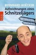 Cover-Bild zu Aufzeichnungen eines Schnitzeljägers von Hoëcker, Bernhard