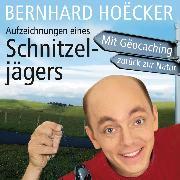 Cover-Bild zu Aufzeichnungen eines Schnitzeljägers (Ungekürzt) (Audio Download) von Hoecker, Bernhard
